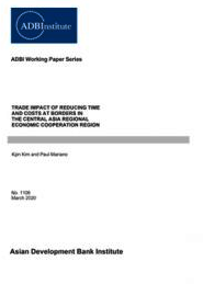 Trade Impact of Reducing Time and Costs at Borders in the CAREC Region cover