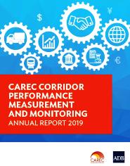 CAREC Corridor Performance Measurement and Monitoring Annual Report 2019 cover