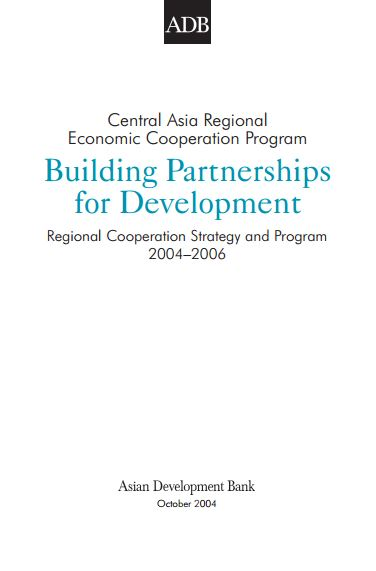 Building Partnerships for Development: Regional Cooperation Strategy and Program