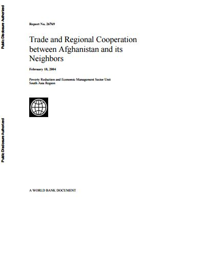 Trade and Regional Cooperation between Afghanistan and its Neighbors