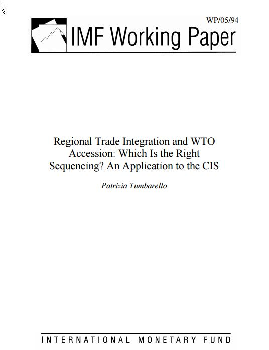 Regional Trade Integration and WTO Accession: Which is the Right Sequencing? An Application to the CIS