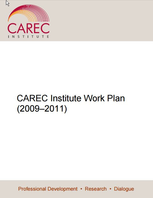 CAREC Institute Work Plan 2009-2011