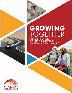 Growing Together: Almaty–Bishkek Corridor Investment Framework