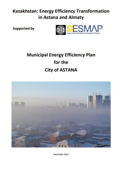 Kazakhstan: Energy Efficiency Transformation in Astana and Almaty—Municipal Energy Efficiency Plan for the City of Astana