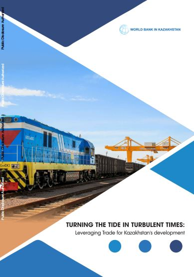 Turning the Tide in Turbulent Times: Leveraging Trade for Kazakhstan's Development