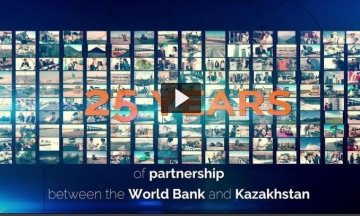 Kazakhstan and the World Bank – 25 Years of Partnership
