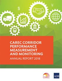 CAREC Corridor Performance Measurement and Monitoring Annual Report 2018
