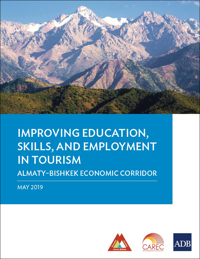 Improving Education, Skills, and Employment in Tourism: Almaty–Bishkek Economic Corridor