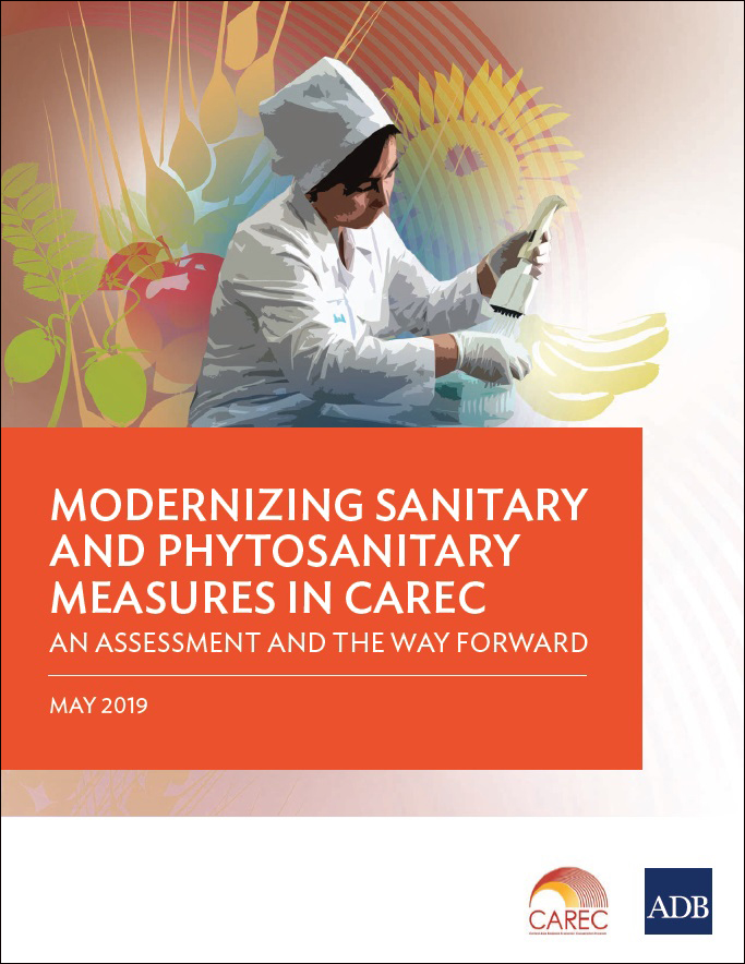 Modernizing Sanitary and Phytosanitary Measures in CAREC: An Assessment and the Way Forward