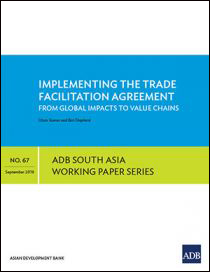 Implementing the Trade Facilitation Agreement: From Global Impacts to Value Chains