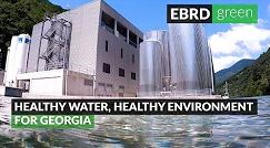 Healthy water for a healthy environment in Georgia