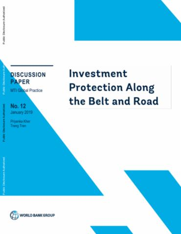 Investment Protection Along the Belt and Road