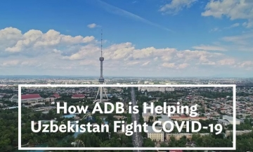 How ADB is Helping Uzbekistan Fight COVID-19