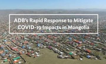 ADB's Rapid Response to Mitigate COVID-19 Impacts in Mongolia