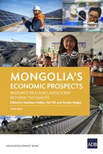 Mongolia's Economic Prospects: Resource-Rich and Landlocked between Two Giants