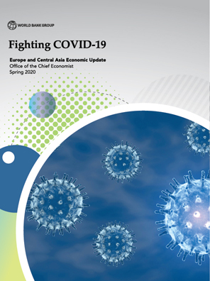 Europe and Central Asia Economic Update, Spring 2020 : Fighting COVID-19