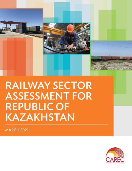 Railway Sector Assessment for Republic of Kazakhstan