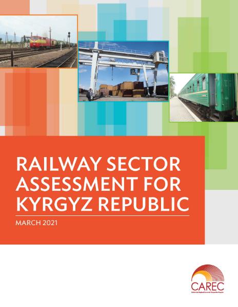 Railway Sector Assessment for Kyrgyz Republic