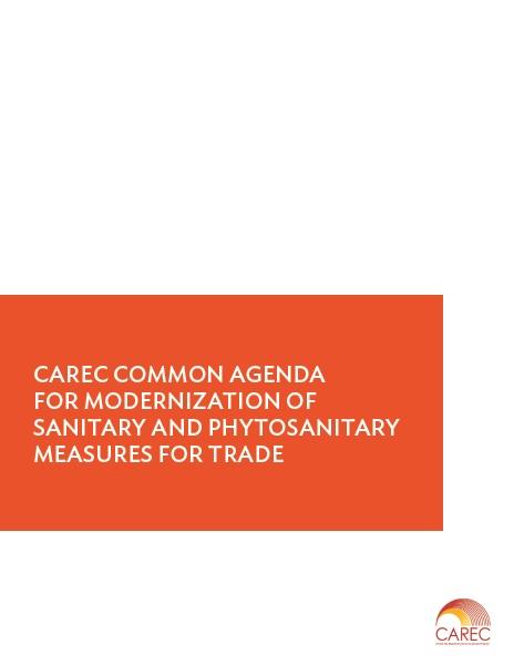 CAREC Common Agenda for Modernization of SPS Measures for Trade