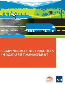 Compendium of Best Practices in Road Asset Management
