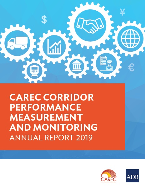 CAREC Corridor Performance Measurement and Monitoring Annual Report 2019