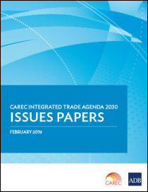 CAREC Integrated Trade Agenda 2030 Issues Papers