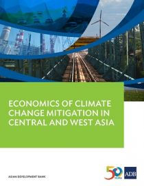 Economics of Climate Change Mitigation in Central and West Asia