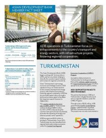 Asian Development Bank and Turkmenistan: Fact Sheet